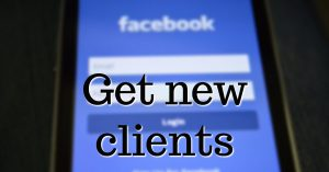 Use Facebook groups to get new clients
