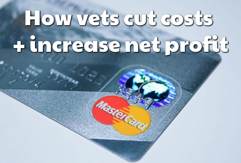 How vets cut costs