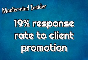 19% response to client promotion
